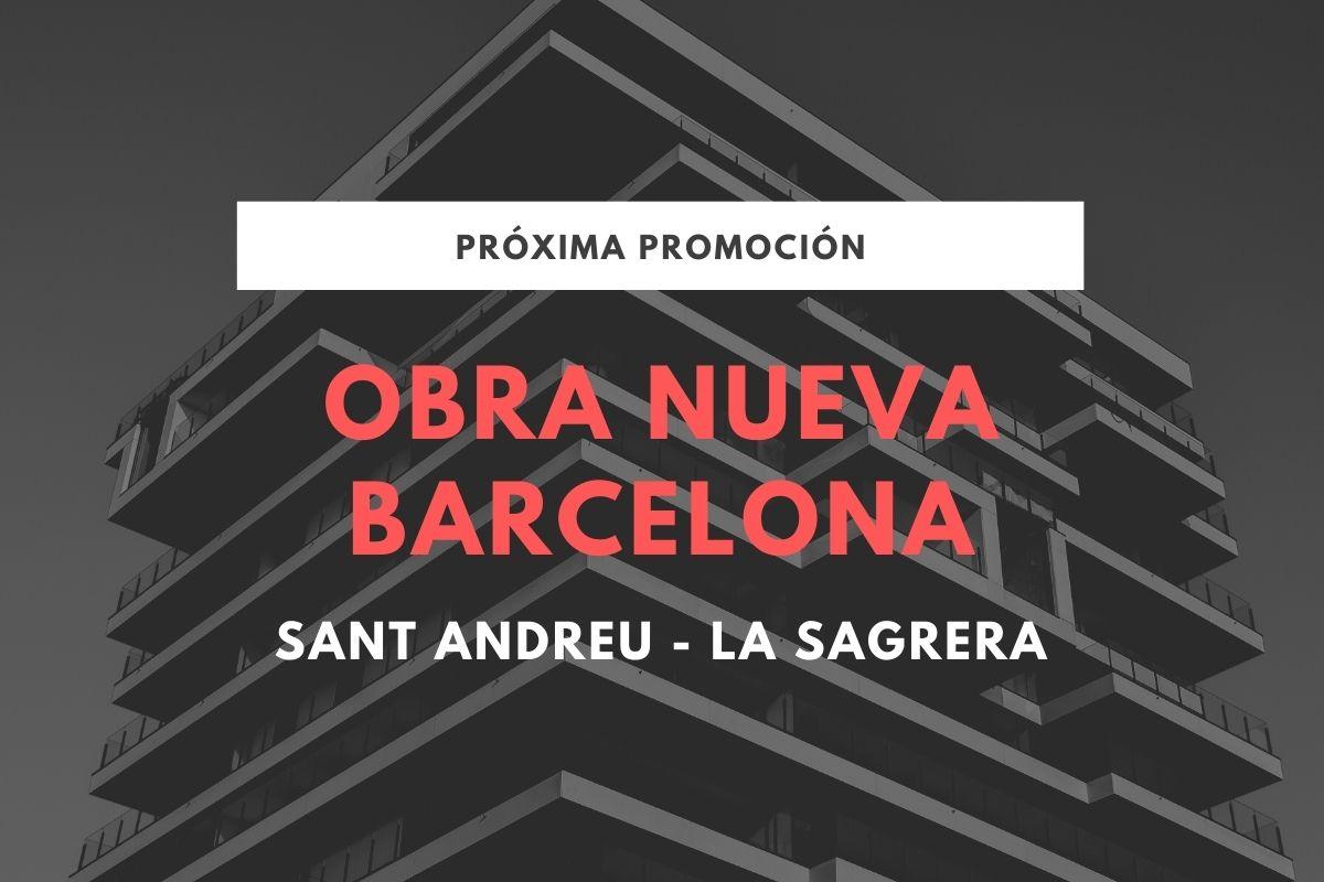 Obra Nueva Barcelona Sant Andreu La Sagrera