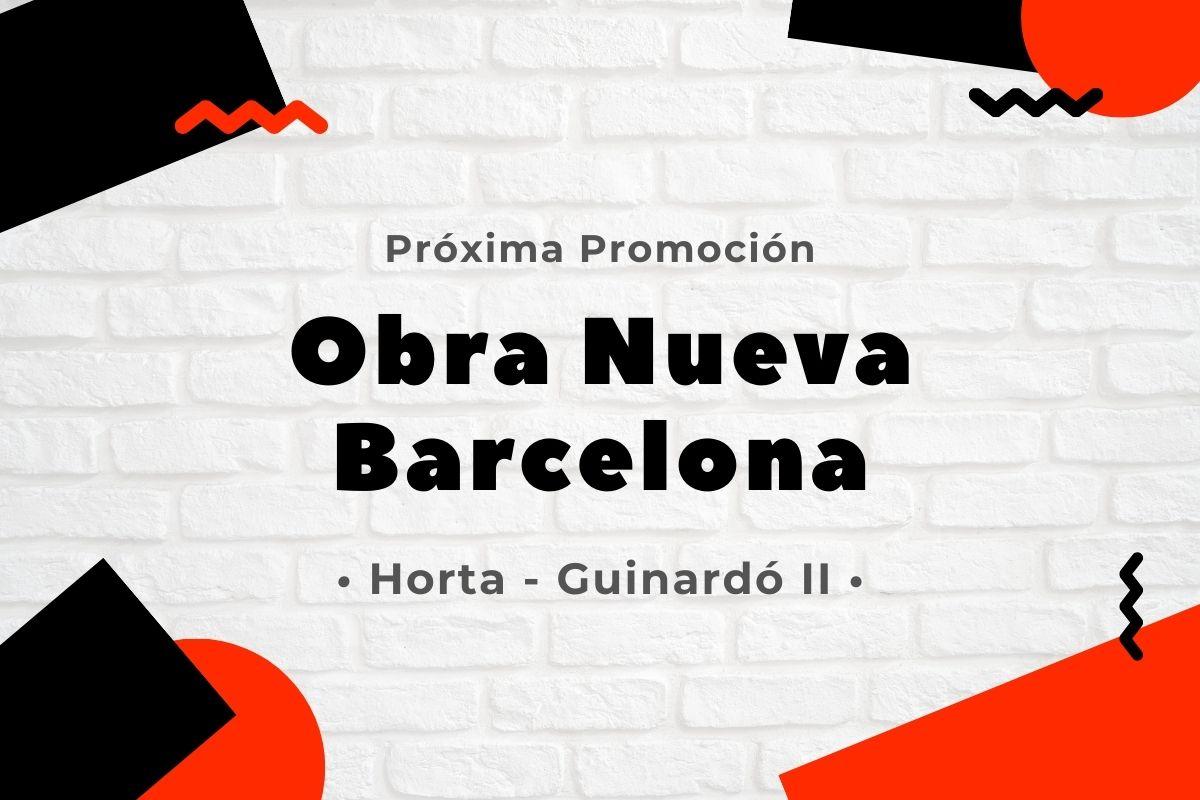 Obra Nueva Barcelona Horta Guinardo II